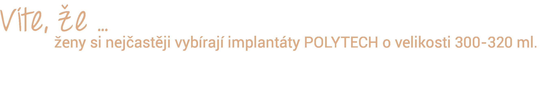 Výběr vhodného implantátu
